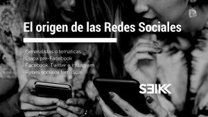 el origen de las redes sociales blog post seik agencia de diseño web en gipuzkoa 1