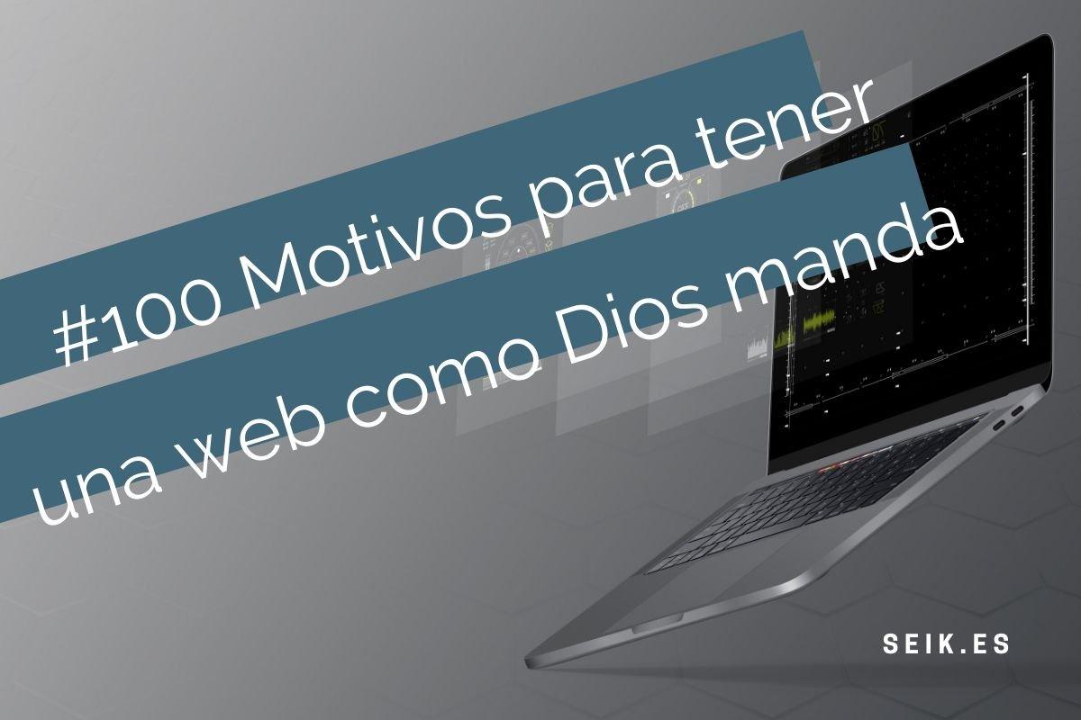 #100 Motivos para tener WEB como Dios manda 3