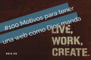 #100 Motivos para tener WEB como Dios manda seik diseño web en gipuzkoa