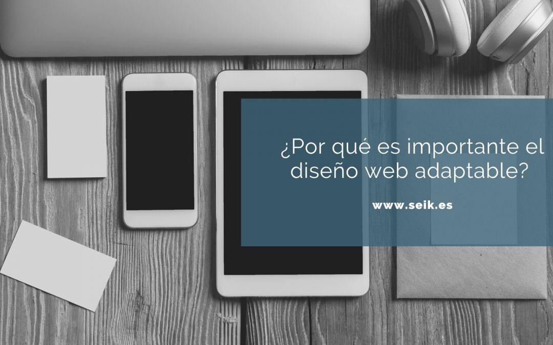 ¿Por qué es importante el diseño web adaptable?